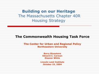 Building on our Heritage  The Massachusetts Chapter 40R Housing Strategy