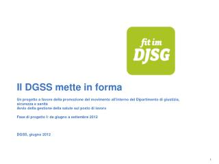 Il DGSS mette in forma