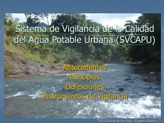 Sistema de Vigilancia de la Calidad del Agua Potable Urbana SVCAPU