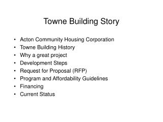 Towne Building Story