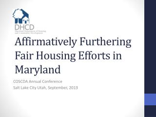 Affirmatively Furthering Fair Housing Efforts in Maryland