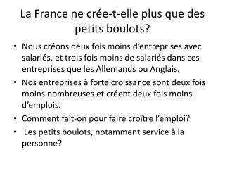 La France ne crée-t-elle plus que des petits boulots?