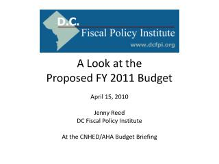 A Look at the  Proposed FY 2011 Budget