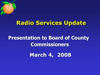 Radio Services Update