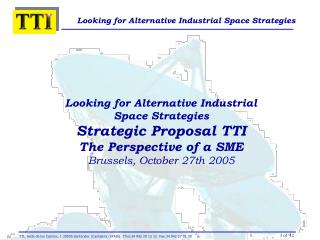 Looking for Alternative Industrial Space Strategies  Strategic Proposal TTI