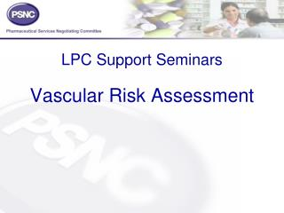 LPC Support Seminars Vascular Risk Assessment