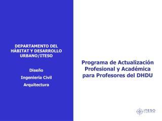 Programa de Actualización  Profesional y Académica para Profesores del DHDU