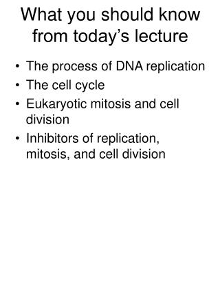 What you should know from today's lecture