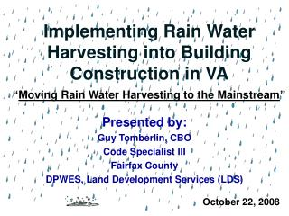 Implementing Rain Water Harvesting into Building Construction in VA