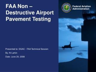 FAA Non � Destructive Airport Pavement Testing