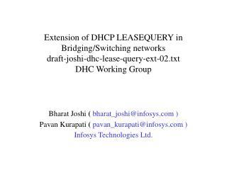Bharat Joshi  (  bharat_joshi@infosys ) Pavan Kurapati  (  pavan_kurapati@infosys )