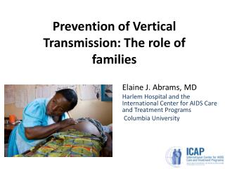 Prevention of Vertical Transmission: The role of families