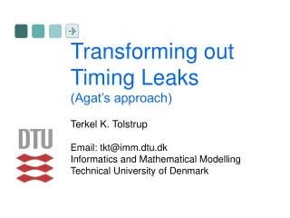Transforming out Timing Leaks (Agat's approach)