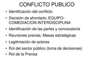CONFLICTO PUBLICO