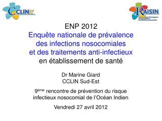Dr Marine Giard CCLIN Sud-Est