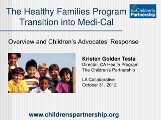 The Healthy Families Program Transition into Medi-Cal