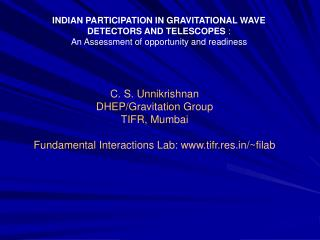 INDIAN PARTICIPATION IN GRAVITATIONAL WAVE DETECTORS AND TELESCOPES  :