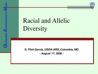Racial and Allelic Diversity