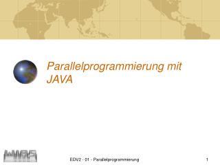 Parallelprogrammierung mit JAVA