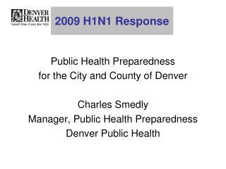 2009 H1N1 Response