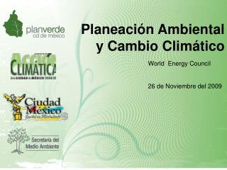 Planeación Ambiental y Cambio Climático
