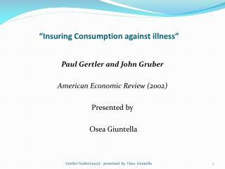 """""""Insuring Consumption against illness"""""""