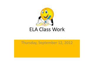 ELA Class Work