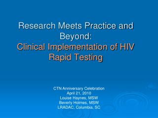 Research Meets Practice and Beyond: Clinical Implementation of HIV Rapid Testing