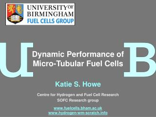 Katie S. Howe Centre for Hydrogen and Fuel Cell Research SOFC Research group