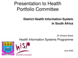 Presentation to Health Portfolio Committee