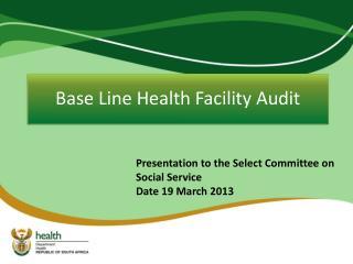 Base Line Health Facility Audit