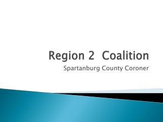 Region 2  Coalition