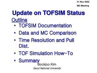 Update on TOFSIM Status
