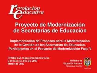 Proyecto de  Modernizaci n de  Secretar as de Educaci n