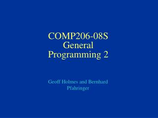 COMP206-08S General Programming 2
