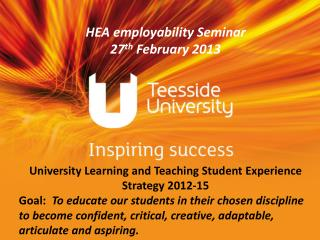 University Learning and Teaching Student Experience Strategy 2012-15