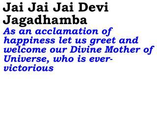 0312 Ver06L Jai Jai Jai Devi Jagadhamba