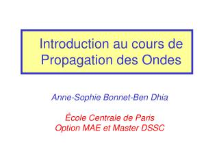 Introduction au cours de Propagation des Ondes