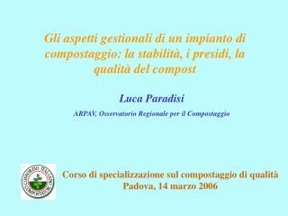 Luca Paradisi ARPAV, Osservatorio Regionale per il Compostaggio