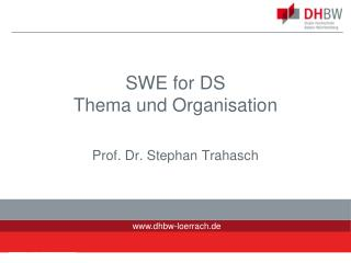 SWE  for  DS Thema und Organisation