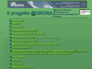 Il progetto @URORA