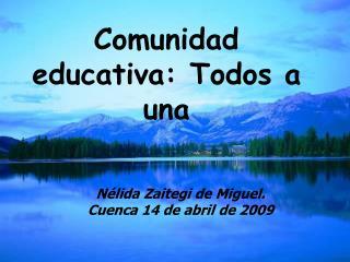 Comunidad educativa: Todos a una