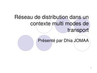 Réseau de distribution dans un contexte multi modes de transport