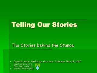 Colorado Water Workshop, Gunnison, Colorado, May 22, 2007 Aqua Engineering, Inc.