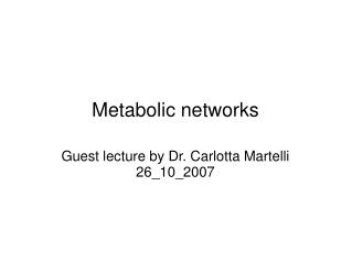 Metabolic networks