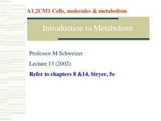 Approaches to Metabolism