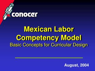 Mexican Labor Competency Model Basic Concepts for Curricular Design