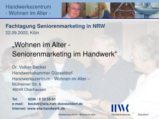 Fachtagung Seniorenmarketing in NRW 22.09.2003, Köln