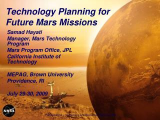 Technology Planning for Future Mars Missions