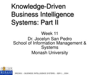 Knowledge-Driven Business Intelligence Systems: Part II
